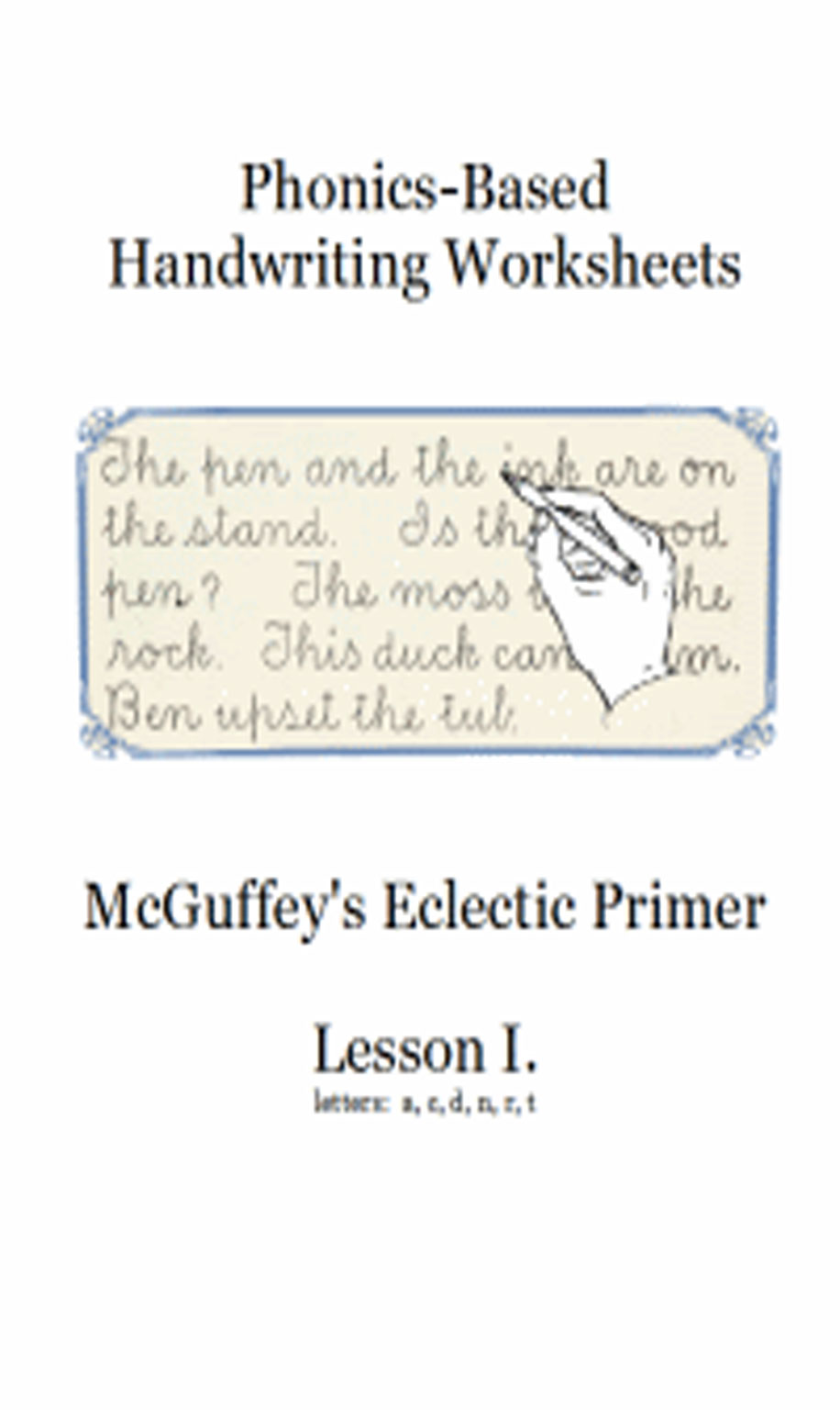 This is an example of a handwriting prompt that students would have copied to work on their handwriting.